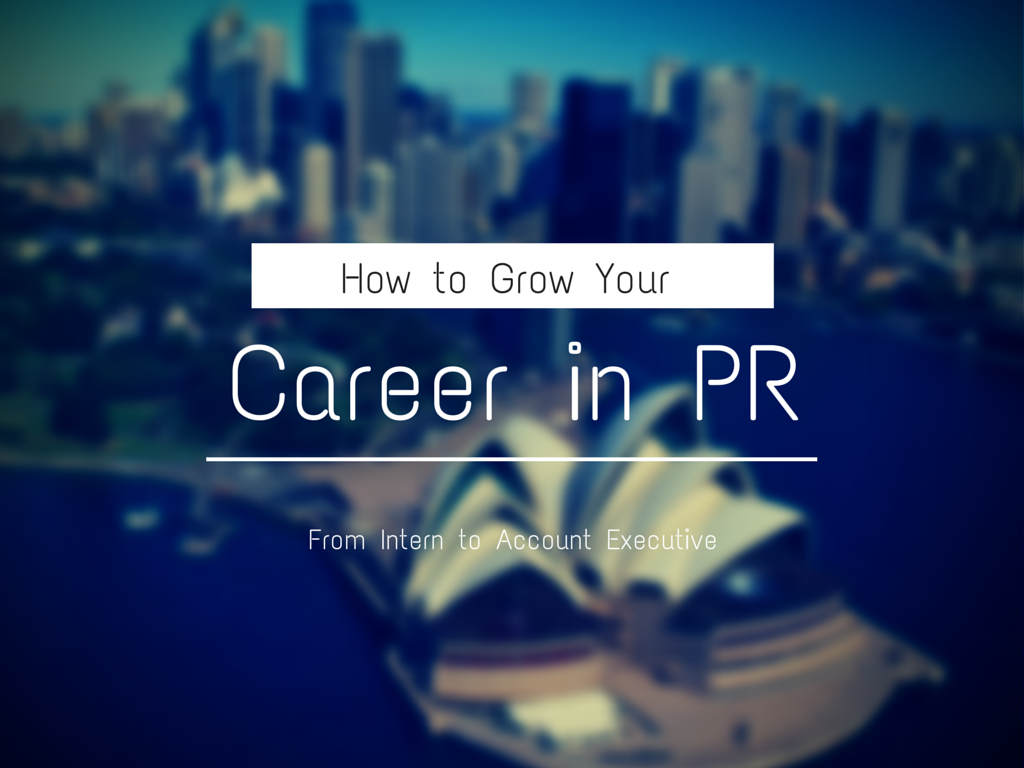 growing a career in Public Relations